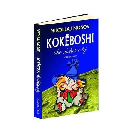 Kokeboshi dhe shoket e tij, Nikollaj Nosov