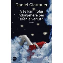 A te kam folur ndonjehere per eren e veriut, Daniel Glattauer