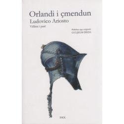 Orlandi i cmendun, Ludovico Ariosto, vol. 1+2