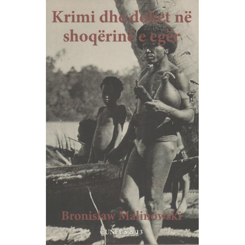 Krimi dhe doket ne shoqerine e eger, Bronislaw Malinowski