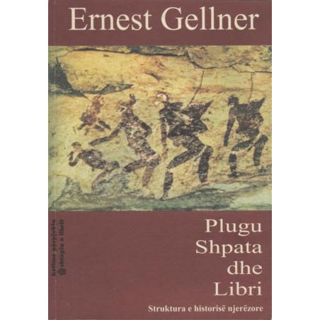 Plugu, shpata dhe libri, Ernest Gellner