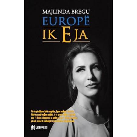 Europe, ik eja, Majlinda Bregu
