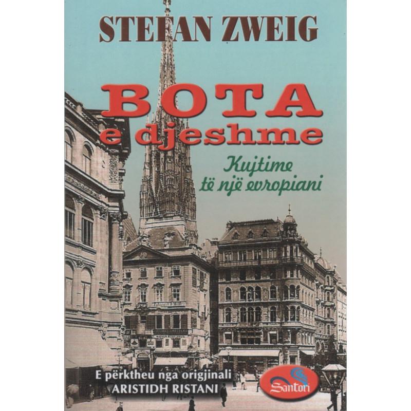 Bota e djeshme, Stefan Zweig