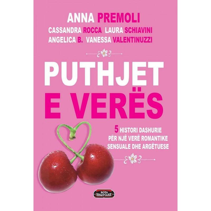 Puthjet e veres, Anna Premoli, Cassandra Rocca, Laura Schiavini, Agelica B., Vannesa Valentinuzzi