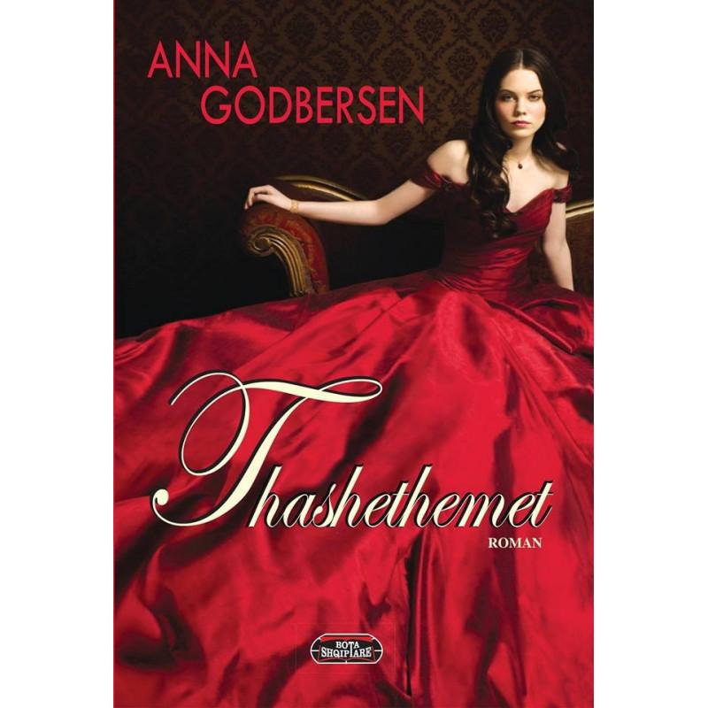 Thashethemet, Anna Godbersen