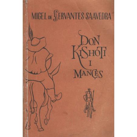 Don Kishoti i Mances, vol. 2, Migel de Servantes Saavedra