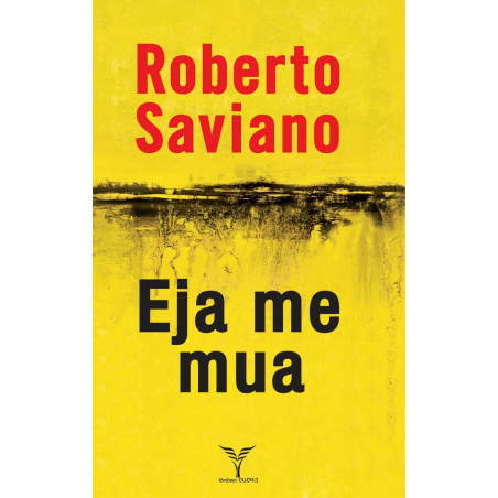 Eja me mua, Roberto Saviano