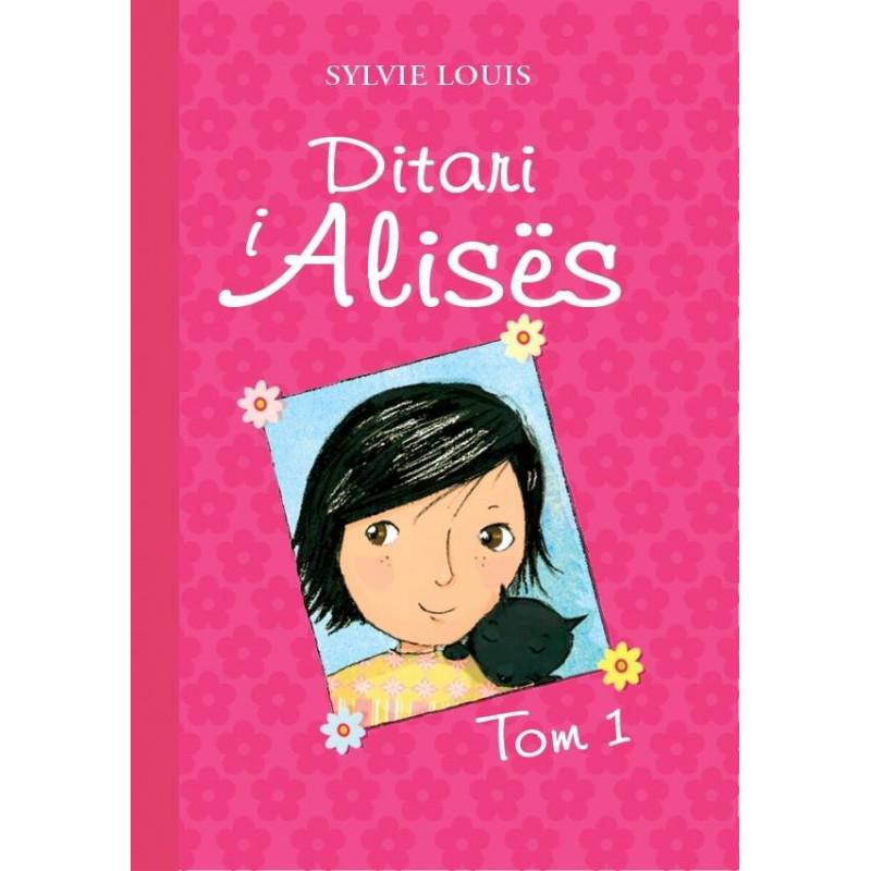 Ditari i Alises, Sylvie Louis, vol. 1