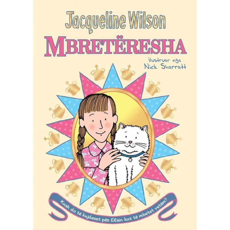 Mbreteresha, Jacqueline Wilson