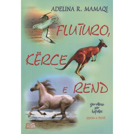 Fluturo, kerce e rend, Adelina R. Mamaqi
