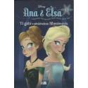 Ana dhe Elsa, Te gjithe e pershendesin Mbretereshen, libri i pare