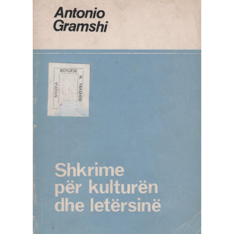 Shkrime per kulturen dhe letersine, Antonio Gramshi