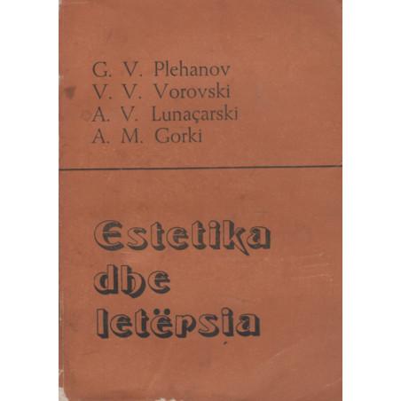 Estetika dhe letersia, G. V. Plehanov, V. V. Vorovski, A. V. Lunacarski, A. M. Gorki, vol. 1+2
