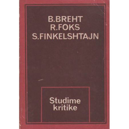 Studime kritike, Bertolt Breht, Ralf Foks, Sidnei Finkelshtajn