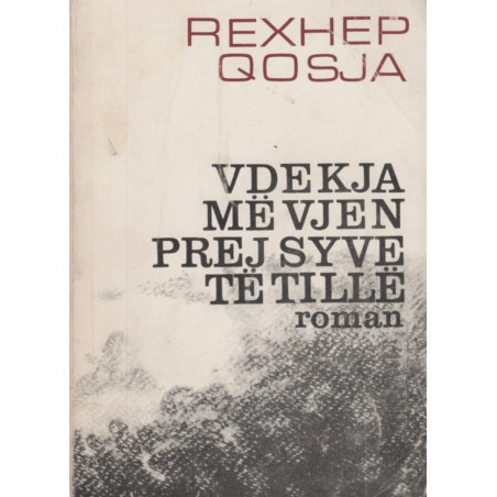 Vdekja me vjen prej syve te tille, Rexhep Qosja