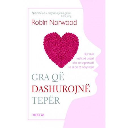 Gra qe dashurojne teper, Robin Norwood