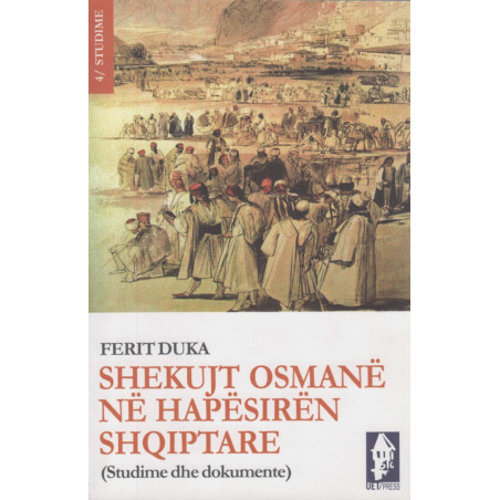 Shekujt Osmane ne hapesiren shqiptare, Ferit Duka