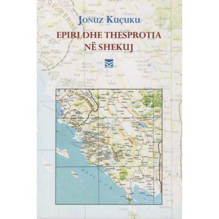 Epiri dhe Thesprotia ne shekuj, Jonuz Kucuku