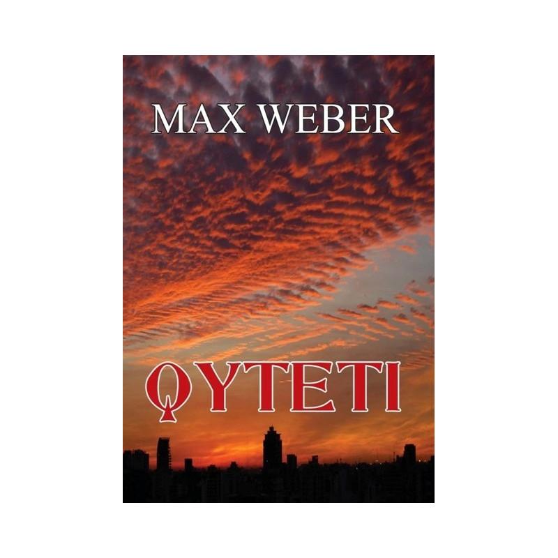 Qyteti, Max Weber