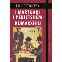 I martuari i perjetshem, Kumarxhiu, F. M. Dostojevski
