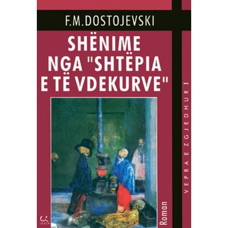 Shenime nga Shtepia e te vdekurve, F. M. Dostojevski