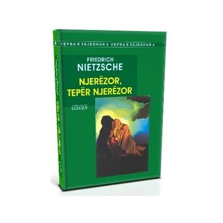 Njerezor, teper njerezor, Friedrich Nietzsche