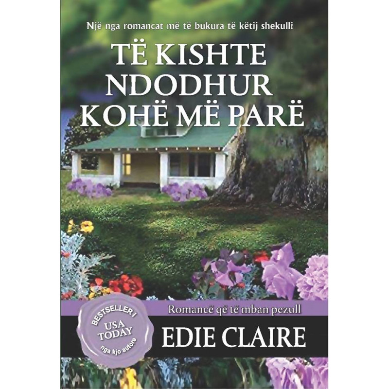 Te kishte ndodhur kohe me pare, Edie Claire