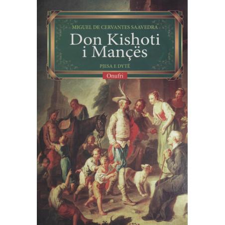Don Kishoti i Mances II, Miguel de Cervantes Saavedra