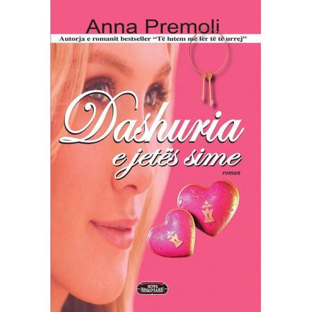 Dashuria e jetes sime, Anna Premoli