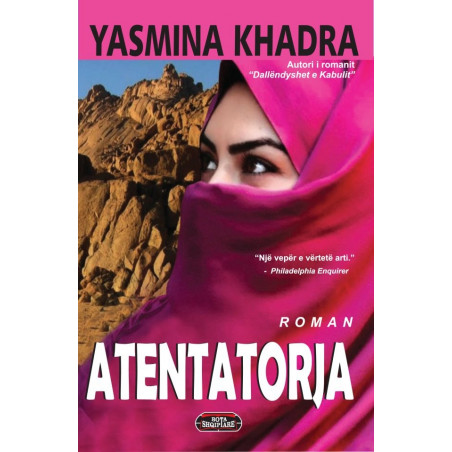 Atentatorja, Yasmina Khadra