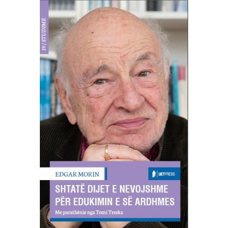 Shtate dijet e nevojshme per edukimin e se ardhmes, Edgar Morin