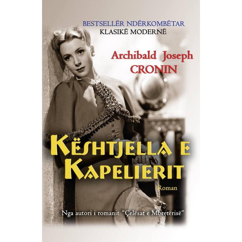 Keshtjella e Kapelierit, Archibald J. Cronin