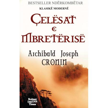 Celesat e mbreterise, Archibald J. Cronin