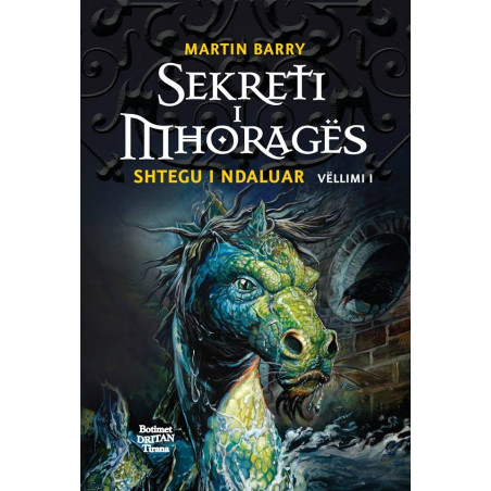 Sekreti i Mhorages, Shtegu i Ndaluar, vol. 1, Martin Barry