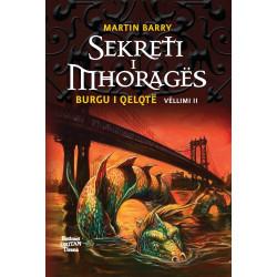Sekreti i Mhorages, Burgu i Qelqte, vol. 2, Martin Barry