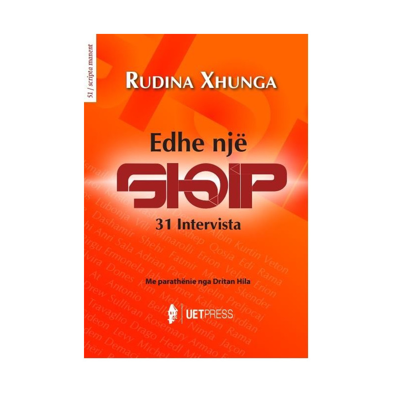 Edhe nje shqip, 31 intervista, Rudina Xhunga