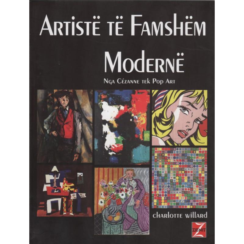 Artiste te famshem moderne, nga Cezanne tek Pop Art, Charlotte Willard