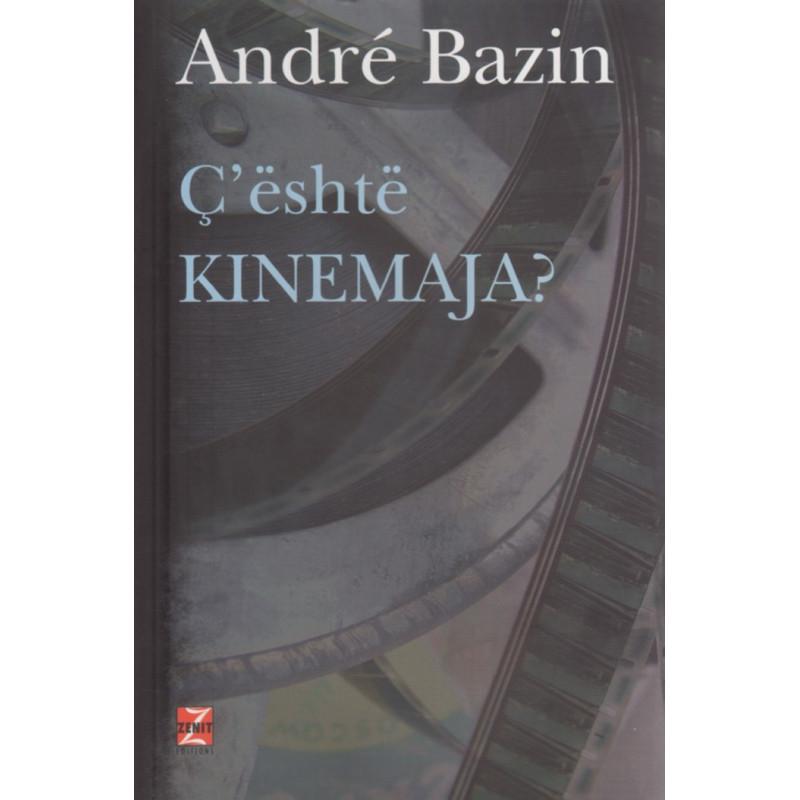 C'eshte kinemaja, Andre Bazin