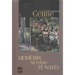 Udhetim ne fund te nates, Louis-Ferdinand Celine