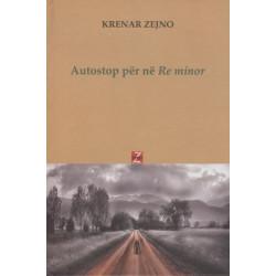 Autostop per ne Re minor, Krenar Zejno