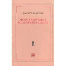Mosmarreveshja, politike dhe filozofi, Jacques Ranciere
