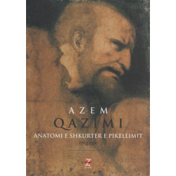 Anatomi e shkurter e pikellimit, Azem Qazimi