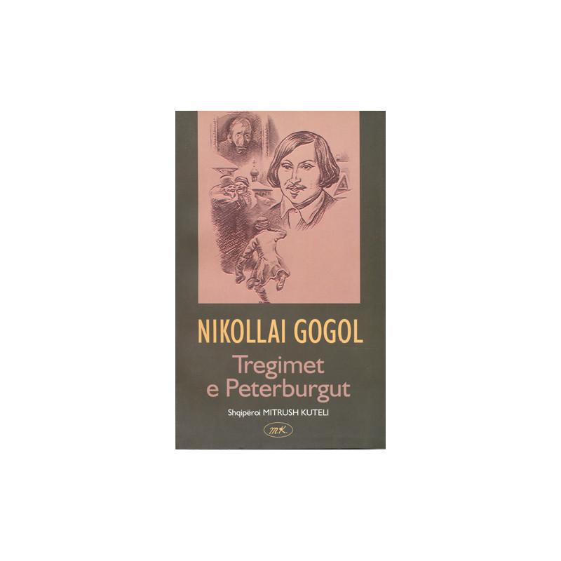 Tregimet e Petergurbut, Nikollai Gogol