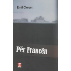 Per Francen, Emil Cioran