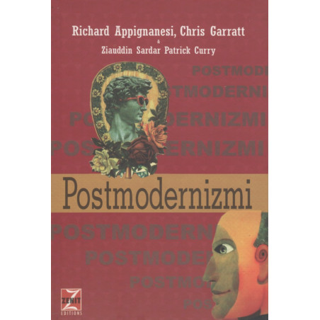 Postmodernizmi, Richard Appignanesi, Chris Garratt, Ziauddin Sardar, Patrick Curry
