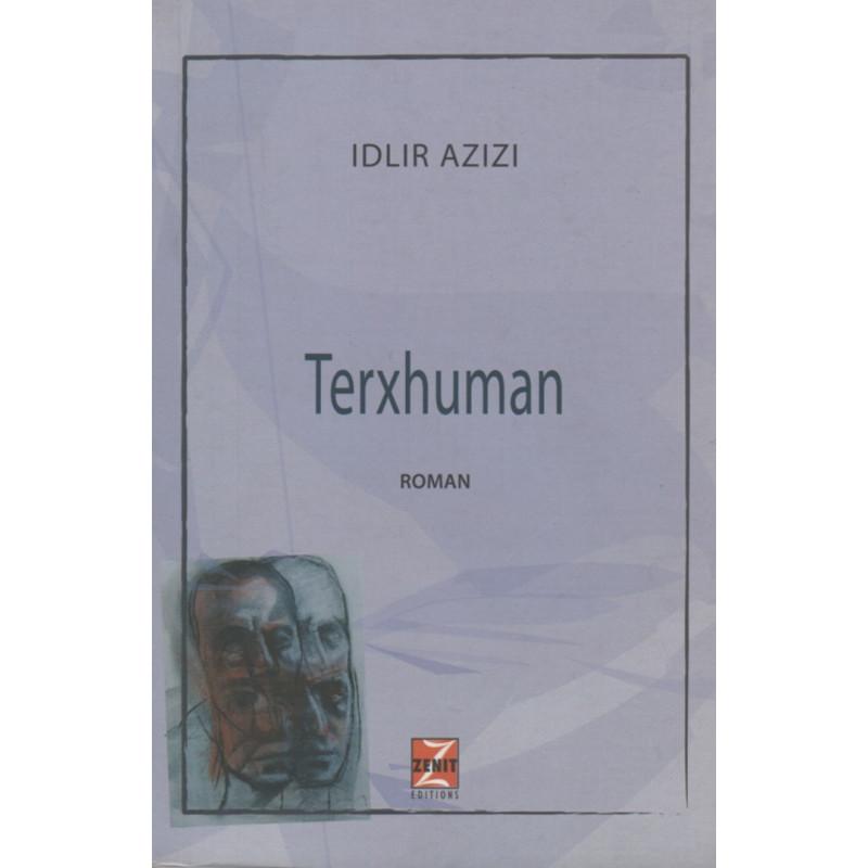 Terxhuman, Idlir Azizi