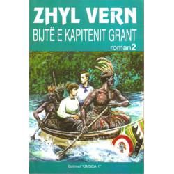 Bijte e kapitenit Grant, Roman 2, Zhyl Vern