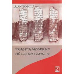Tradita moderne ne letrat shqipe, Luan Topciu