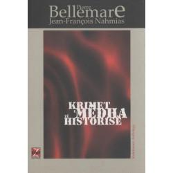 Krimet e medha te historise, Pierre Bellemare, Jean-Francois Nahmias