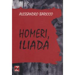 Homeri, Iliada, Alessandro Baricco